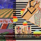 Stroom: 'Heksenjacht: Music for Strong Females' - Online Radio Festival 2017