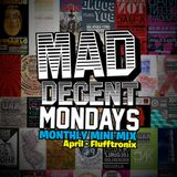Mad Decent Mondays Monthly Minimix - April 2013