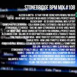 #108 StoneBridge BPM Mix