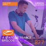 Armin van Buuren presents - A State Of Trance Episode 877 (#ASOT877) [Hosted by NWYR & MaRLo]
