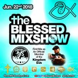 The Blessed MixShow 22JUN2018