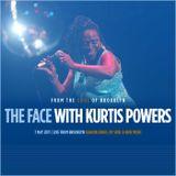 The Face #118 w/ Kurtis Powers (07/05/17)