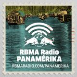 RBMA Radio Panamérika No. 388 - Paisajes entre lagunas y montañas