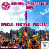 Summer Of Hardstyle 2014 ~ Special Festival Podcast ~ Mixed by DJ To-bey
