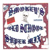 Smokey's Old School Super Mix