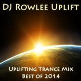 Uplifting Trance Mix - Best of 2014