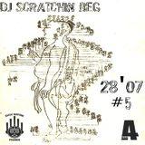 28'07 #5 By Dj Scratchin Beg