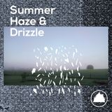 Skinny Wolves - Summer, Haze & Drizzle - Mix, June 2017