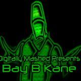 Digitally Mashed Presents Bay B Kane - Original Junglist