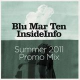 Blu Mar Ten & InsideInfo - Summer 2011 Promo Mix