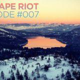 Mixtape Riot #007