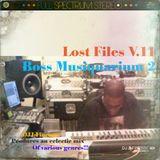 DJ J-Finesse Presents...Lost Files 11 (Boss Musiquarium V.2)!!!