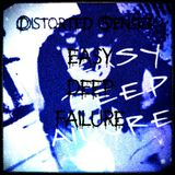 Distorted Senses - Easy Deep Failure...