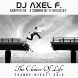 DJ Axel F. - TCOL (Chapter 08) - A Summer With Obstacles