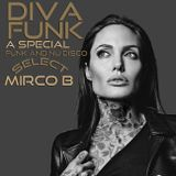 DIVA FUNK a Special Funk and Nu-Disco select By Mirco B