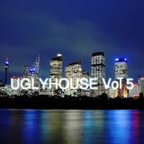 UGLYHOUSE VOL5 FEB 2011