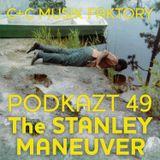 Podkazt 49. The Stanley Maneuver