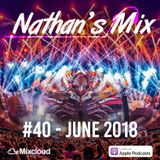 Nathan's Mix #40 - June 2018