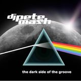 Pete Mash - The Dark Side Of The Groove (02.04.2014)