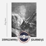 Imaginary Journeys (day two)