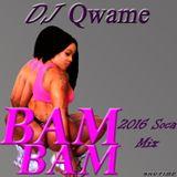 DJ Qwame Bam Bam 2016 Soca Mix