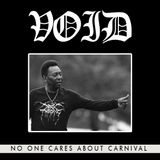No One Cares About Carnival - VOL I