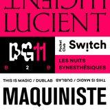 LNS#09 Maquiniste! & Lucient (11june2017)