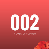 HOUSE OF FLOWER #002 [Soundrose Sessions]