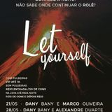 Live @ Let Yourself - A Loca - 21/05/2017