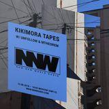 Kikimora Tapes w/ Unfollow & Mtheorem - 20th August 2018