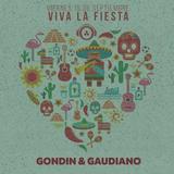 Gondin & Gaudiano @ 20DOCE (Viva La Fiesta) 15.09.2017