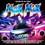 DJ TEDU - MAX MIX 2015 (VERSION MIX)
