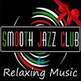 Smooth Jazz Club & Relaxing Music 161 Christmas by Rino Barbablues Busillo Dj