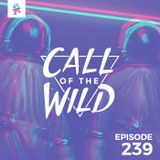 239 - Monstercat: Call of the Wild (Hosted by Half an Orange)
