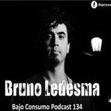 Bruno Ledesma - Bajo Consumo Podcast 134
