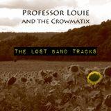 Professor Louie & The Crowmatix 12/27/17