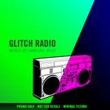 GLITCH RADIO July 2011 Mixed by Mikhail Kuzi
