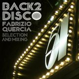 BACK 2 DISCO (A Tribute to Paradise Garage & Studio 54)