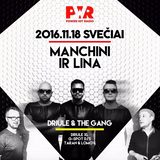 PWR - DRIULE & THE GANG (MANCHINI GUEST MIX)