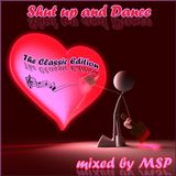Shut up and Dance (The Classic Edition) - mixed by MSP