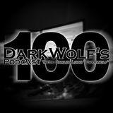 DarkWolf&apos;s Podcast 100 [Especial Trance Classic) <3