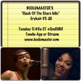 "Boolumaster's Erykah Badu VS Jill Scott ""Clash Of The Stars Mix"" Click Here"