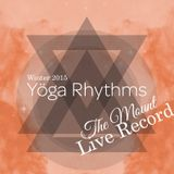 YogaRhythms Winter Warm Up 'The Mount' (Live Record)