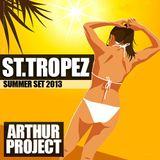 Arthur Project - St. Tropez Summer Set 2013