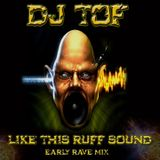 LIKE THIS RUFF SOUND