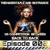 TnEHardstyle - Back*2*Back - SkBTrance Episode#(002*)