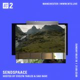 Sendspaace w/ Evelyn Tables and Sad Rave - 8th July 2018