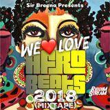 We Love Afro-Beats 2018 (Mixtape)