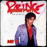 Journey with Prince Originals - Mr O
