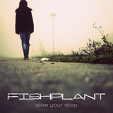 Slow Your Step